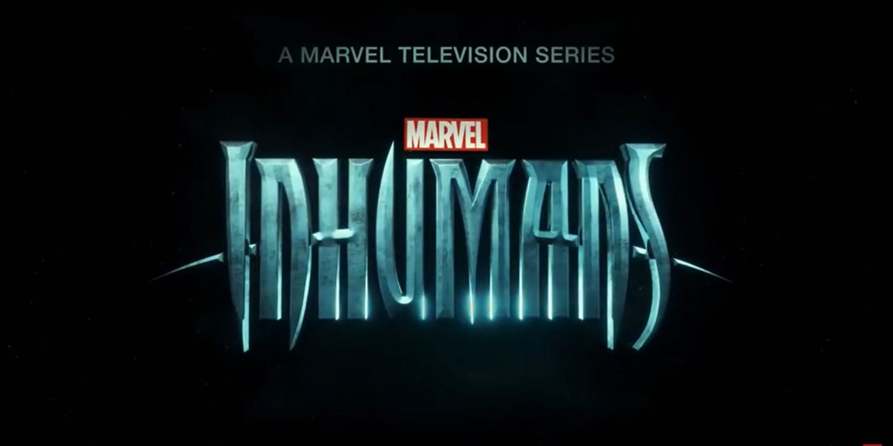 Marvel's Inhumans – First Teaser